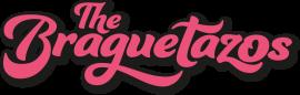 The Braguetazos